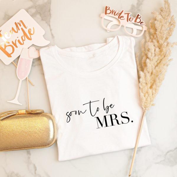 """Damen T-Shirt """"soon to be Mrs."""""""