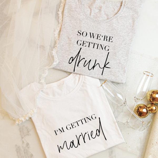 "Damen T-Shirt JGA Set ""Getting married + Getting drunk"""
